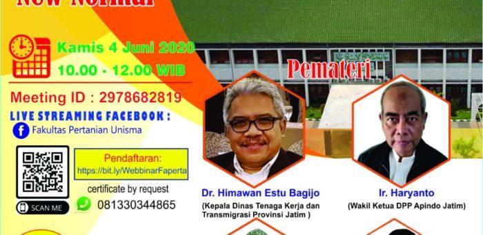 """Webinar Fakultas Pertanian : """"Kompetensi SDM di Era New Normal"""""""