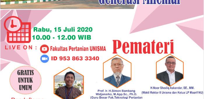 """Seminar Online : """"Character Building Wirausahawan Agribisnis Generasi Milenial"""""""