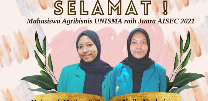 Raih Prestasi Lagi, Mahasiswa Agribisnis UNISMA Peroleh Juara AISEC