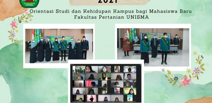 OSHIKA MABA FAKULTAS PERTANIAN UNISMA TA. 2021-2022
